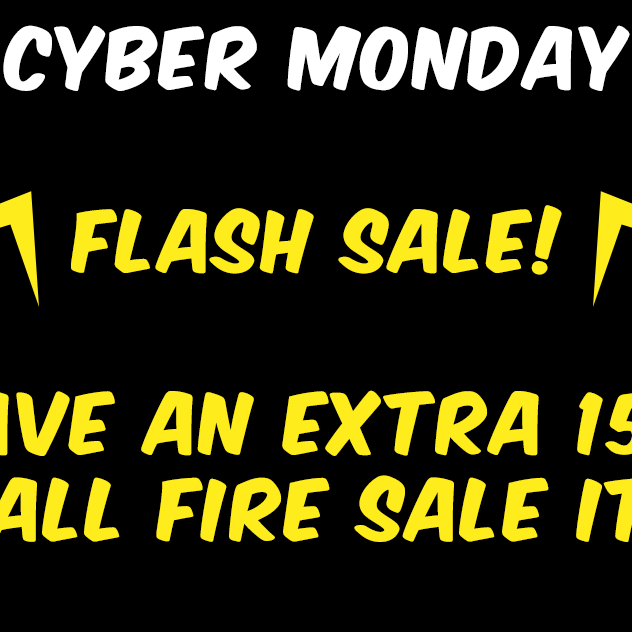 Cyber Monday Flash Sale