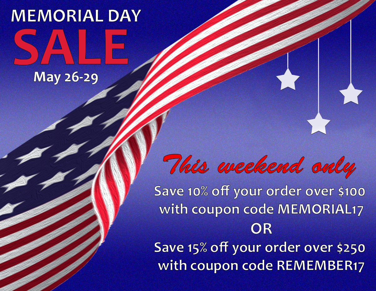 Save up to 15% off your online order this Memorial Day weekend!